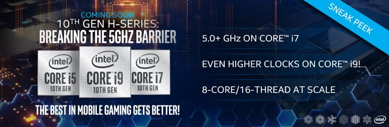 Intel announces Comet Lake-H mobile processors 8 cores, 16 threads and a frequency above 5.0 GHz for the Core i7 model.